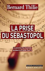 La prise du Sébastopol par Bernard Thilie