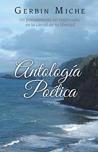 Antología Poética por Gerbin Miche