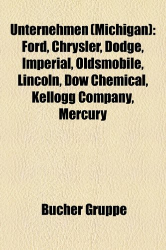 unternehmen-michigan-ford-chrysler-imperial-lincoln-synapse-films-kellogg-company-dow-chemical-dodge