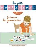 Je découvre la grammaire : De 5 à 8 ans