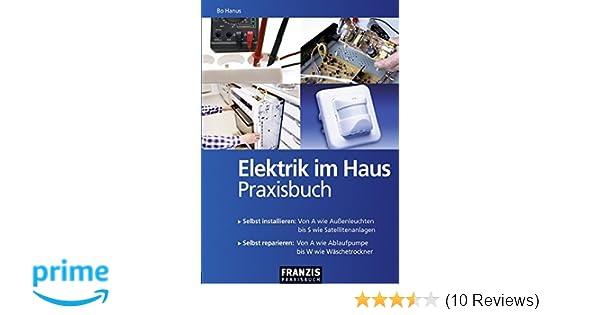 Elektrik Im Haus Praxisbuch Selbst Installieren Von A Wie