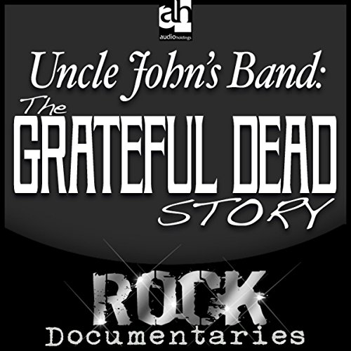 Uncle John's Band  Audiolibri