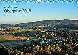 Wunderbare Oberpfalz 2018 (Wandkalender 2018 DIN A4 quer): Landschaften und Landmarken um Erbendorf, den Hessenreuther Wald und den Steinwald ... Natur) [Kalender] [Apr 01, 2017] Just, Gerald - Gerald Just