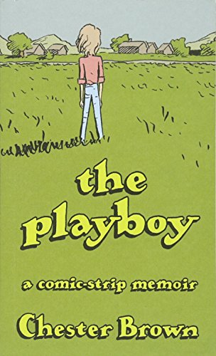 The Playboy: A Comic-Strip Memoir