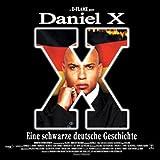 Songtexte von D‐Flame - Daniel X - Eine schwarze Deutsche Geschichte