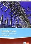Switch on: Englisch für Elektroberufe...