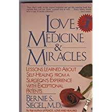 Love, medicine and miracles.