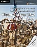 Cambridge International AS Level History of the USA 1840–1941 Coursebook (Cambridge International Examinations)