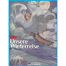 Unsere Winterreise (English Edition)