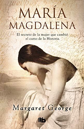 María Magdalena (FICCIÓN MAXI) por Margaret George