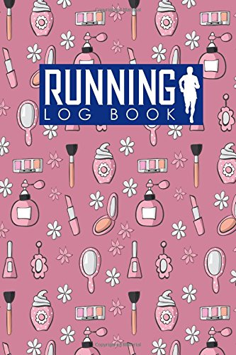 Running Log Book: Run Journal, Running Diary Book, Running Plan Template, Track Distance, Time, Speed, Weather, Calories & Heart Rate: Volume 94 por Rogue Plus Publishing