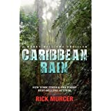 [(Caribbean Rain : The 4th Manny Williams Thriller)] [By (author) Rick Murcer] published on (September, 2012)
