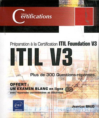 ITIL V3 - Préparation à la certification ITIL Foundation V3