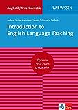 Uni-Wissen Introduction to English Language Teaching: Optimize your exam preparation Anglistik/Amerikanistik (English Edition)