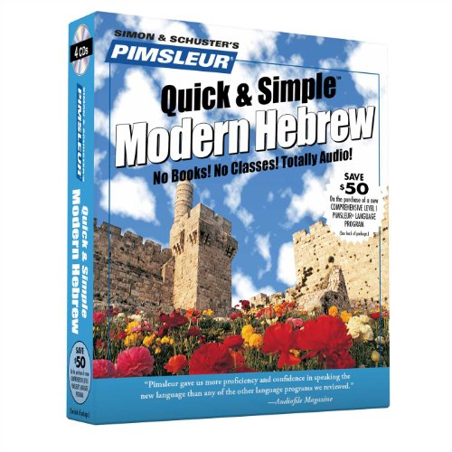 Pimsleur Hebrew Quick & Simple Course - Level 1 Lessons 1-8 CD: Learn to Speak and Understand Hebrew...