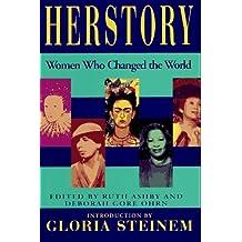 Herstory by Deborah G. Ohrn (Editor), Ruth Ashby (Editor), Gloria Steinem (Introduction) (1-Jun-1995) Hardcover