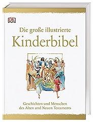 Die große illustrierte Kinderbibel: Geschichten