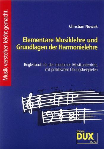 Ancora Elementare Musiklehre und Grundlagen der Harmonielehre von Christian Nowak