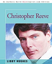 ChRISTOPHER REEVE by Libby Hughes (2004-07-27)