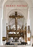 Bernt Notke. Das Triumphkreuz im Dom zu Lübeck ( 26. Mai 2010 )