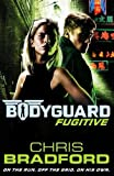 Bodyguard: Fugitive (Book 6) (Bodyguard 6)