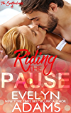 Riding the Pause (The Southerlands Book 4)