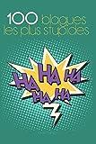 Telecharger Livres 100 blagues les plus stupides (PDF,EPUB,MOBI) gratuits en Francaise