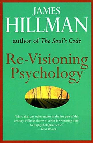 Re-Visioning Psychology por James Hillman