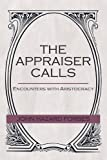 The Appraiser Calls: Encounters with Aristocracy