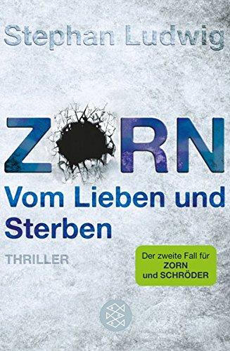 Buchseite und Rezensionen zu 'Zorn - Vom Lieben und Sterben' von Stephan Ludwig