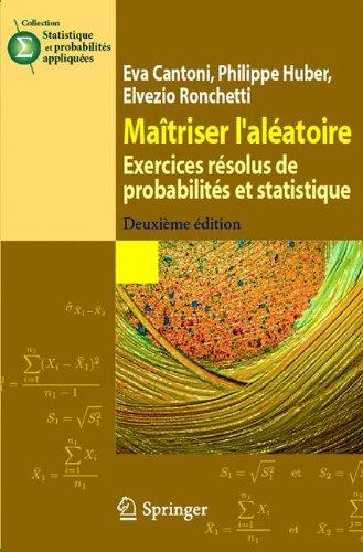 Matriser l'alatoire : exercices rsolus de probabilits et statistique