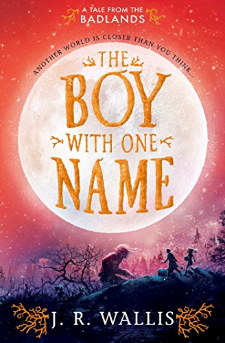 The Boy With One Name (English Edition)