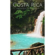 Costa Rica: A destination by The Storytellers MTL (English Edition)