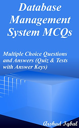 Database Management System MCQs: Multiple Choice Questions and ...