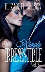 Irresistible Vol. 3 (Adrian Grayson) (Volume 3) by Elizabeth Nelson (2015-02-18)