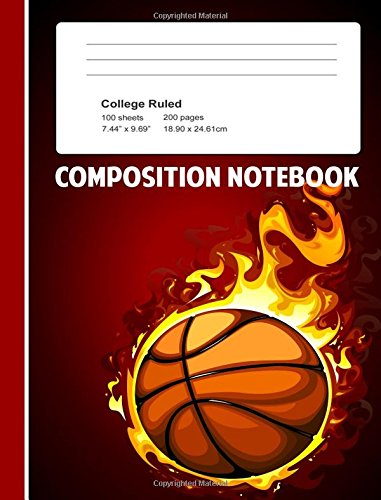 Composition Notebook:: Basketball Composition Notebook for Boys Wide Ruled Lined Pages 7.44x9.69 por Angie Mae