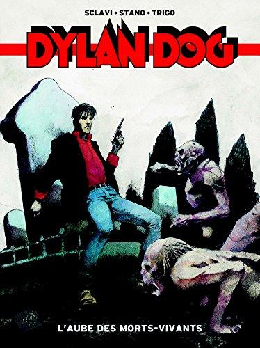 Dylan dog t01: L'aube des morts-vivants