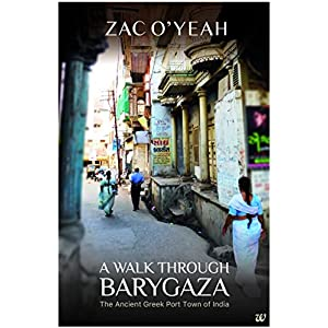 A Walk Through Barygaza: The Ancient Greek Port Town of India