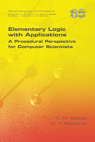Elementary Logic with Applications: A Procedural Perspective for Computer Scientists (Logic (Yellow))