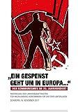 ?Ein Gespenst geht um in Europa...?. Der Kommunismus im 20. Jahrhundert: Fachtagung der Landesbeauftragten für Mecklenburg-Vorpommern für die Stasi-Unterlagen, Schwerin, 16. November 2017 -