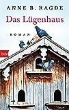 Das Lügenhaus: Roman (Die Lügenhaus-Serie, Band 1)
