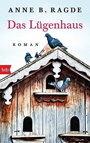 Buchseite und Rezensionen zu 'Das Lügenhaus: Roman (Die Lügenhaus-Serie, Band 1)' von Anne B. Ragde