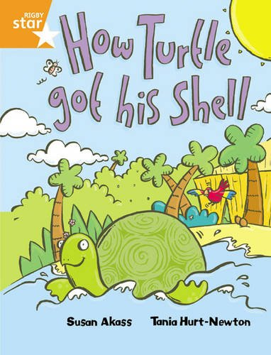 Rigby Star Guided 2 Orange Level, How the Turtle Got His Shell Pupil Book (single)