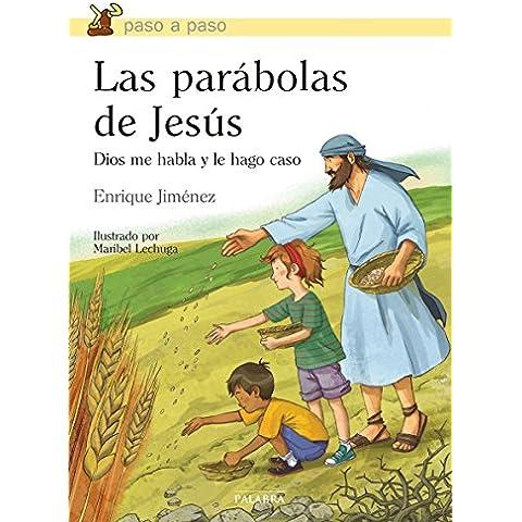 Las parábolas de Jesús. Dios me habla y le hago caso - Istruzione Caso