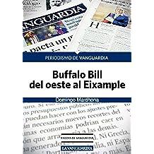Buffalo Bill del Oeste al Eixample