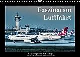 Faszination Luftfahrt (Wandkalender 2017 DIN A3 quer): Flugzeugbilder aus Europa (Monatskalender, 14 Seiten ) (CALVENDO Mobilitaet)