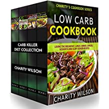 Low Carb Recipe Collection: (Low Carb Recipes, Ketogenic Recipes, Paleo Diet Recipes, Gluten Free Diet Recipes) (Weight Loss Recipes) (English Edition)