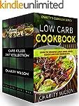 Carb Killer Diet Collection: (Low Car...