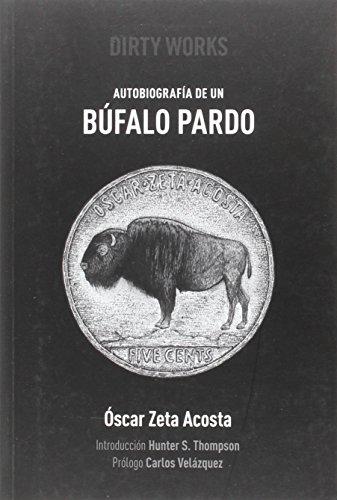 Autobiografía de un búfalo pardo
