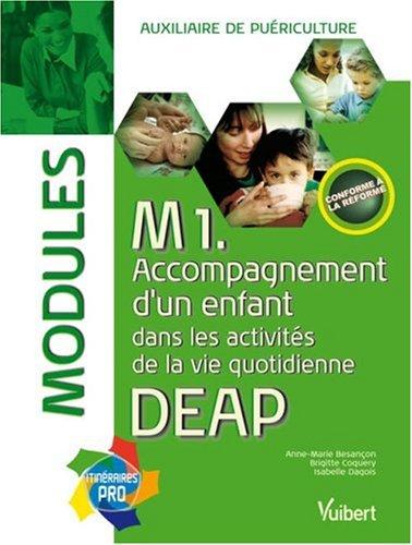 Modules M1 DEAP : Accompagnement d'un enfant dans les activités de la vie quotidienne, auxiliaire de puériculture